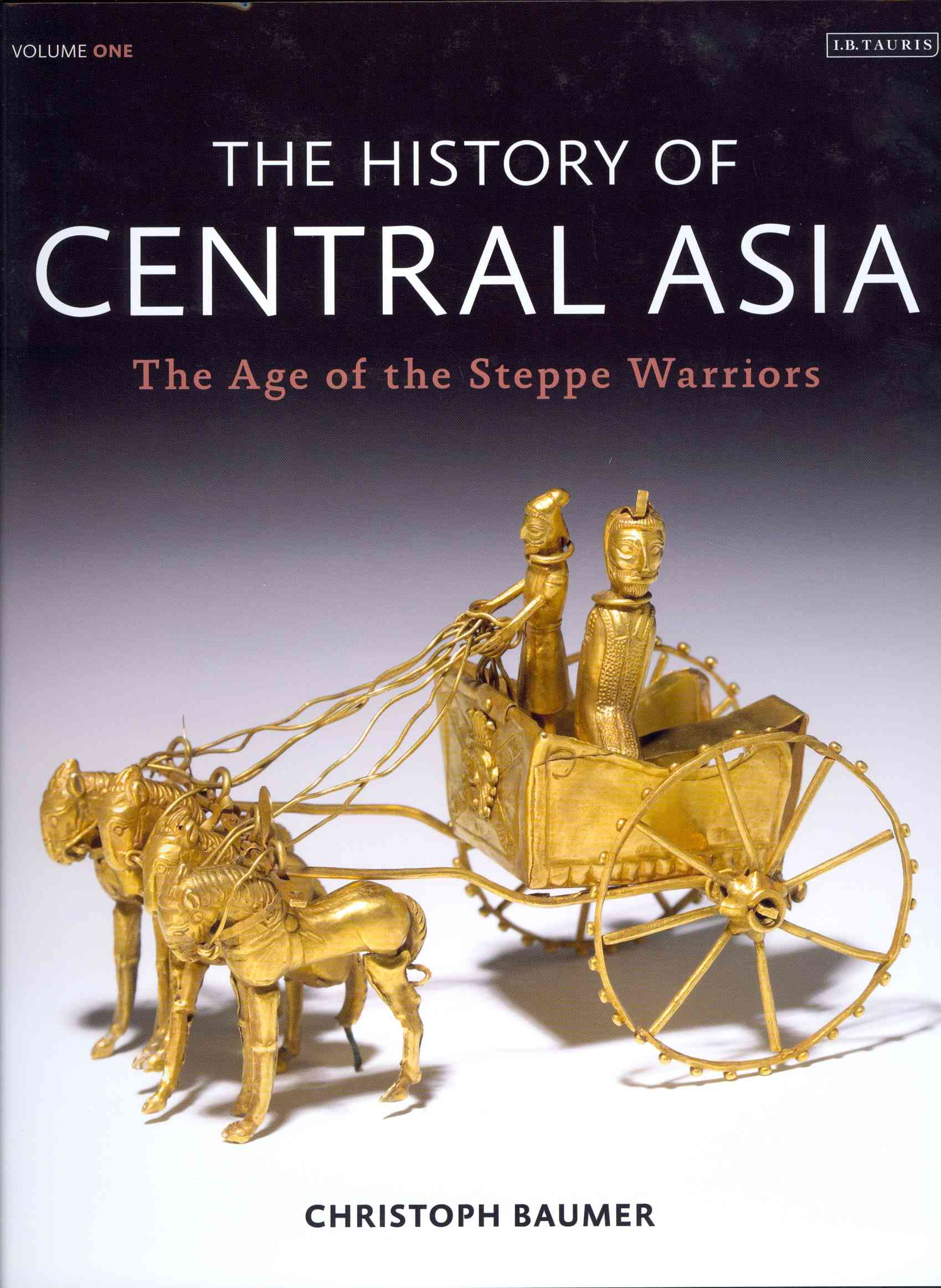 The Age of the Steppe Warriors By Baumer, Christoph